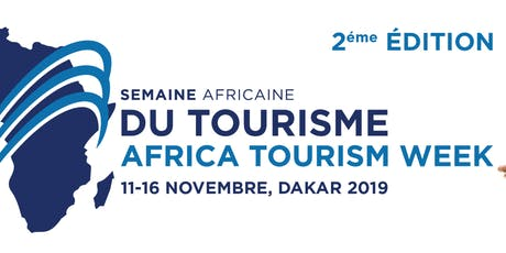 2ème Semaine Africaine du Tourisme ( Africa Tourism Week) billets