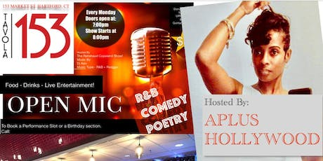 Perform A 10 Minute Comedy, Poetry, R&B Set A Tavola 153 Open Monday Open Mic Night.  tickets