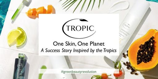 One Skin, One Planet – Tropical Inspiration Seminar