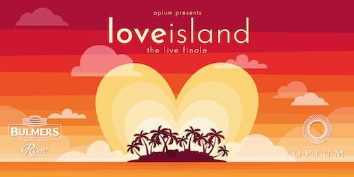 Love Island Finale Screening at Opium