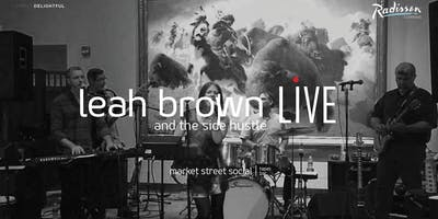 Market Street Social LIVE - Leah Brown & the Side Hustle