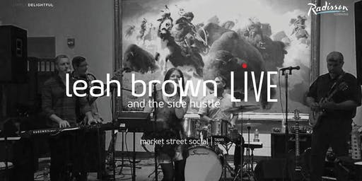 Market Street Social LIVE - Leah Brown & the Side Hustle