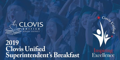 2019 Clovis Unified Superintendent's Breakfast tickets