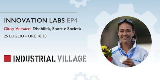 Innovation Labs EP.4 - Giusy Versace:  Disabilità, Sport e Società