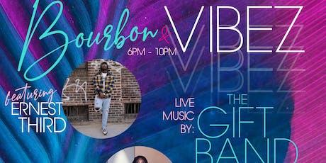 Bourbon & VIBEZ: Presented by Bourbon & Boyshorts  tickets