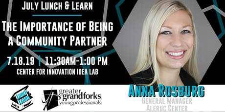 July Lunch & Learn: The Importance of Being a Community Partner tickets