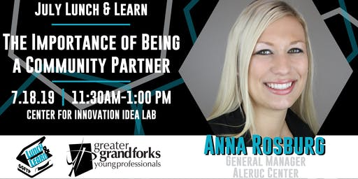July Lunch & Learn: The Importance of Being a Community Partner