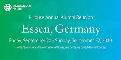 International House Annual Alumni Reunion & Meeting: Essen, Germany