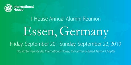 International House Annual Alumni Reunion & Meeting: Essen, Germany tickets