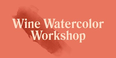 Wine Watercolor Workshop - Southport