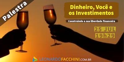 Dinheiro, Você e os Investimentos | Você Finanças Pessoais
