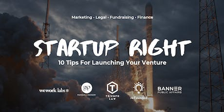 Startup Right: 10 Tips For Launching Your Venture tickets