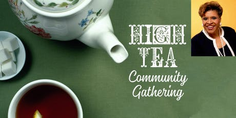 High Tea Community Gathering tickets