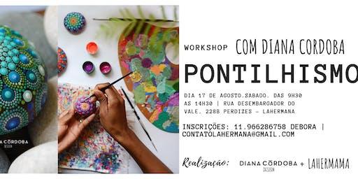 Workshop de Pontilhismo com Diana Cordoba ( mandada em pedras)