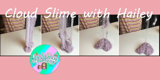 Cloud Slime by Young Entrepreneur Hailey