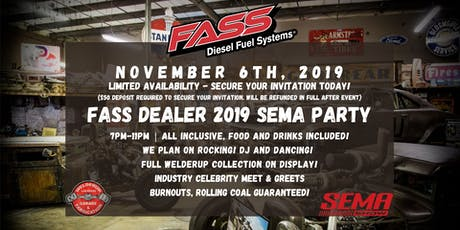 FASS Fuel Systems Dealer 2019 SEMA Party (2 Attendees) tickets