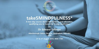 Take5Mindfulness: Learn to teach the 5-step meditation to children & young people