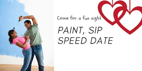 PAINT, SIP, AND SPEED DATE tickets
