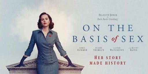 Adult Afternoon Movie: On the Basis of Sex (2019)