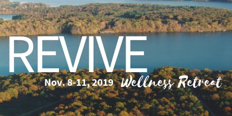 REVIVE Wellness Retreat - Fall 2019 tickets