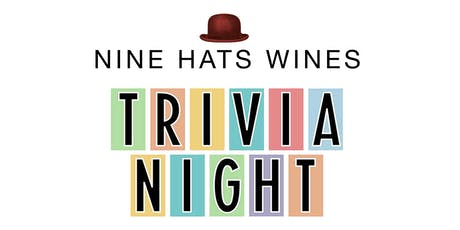 Nine Hats Wines Trivia Night tickets