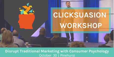 Clicksuasion Training: Learn & Apply Consumer Psychology  tickets