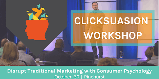 Clicksuasion Training: Learn & Apply Consumer Psychology