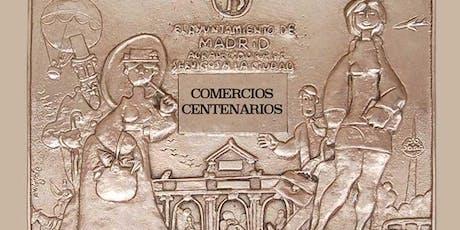 FREE TOUR: COMERCIOS CENTENARIOS DE MADRID entradas