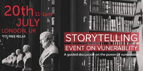 Storytelling event on vunerablity tickets