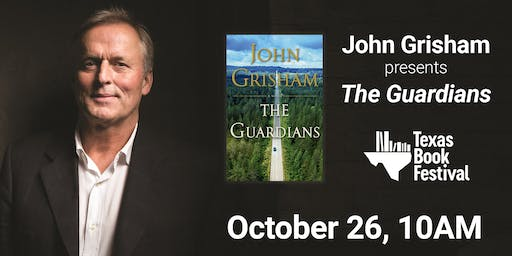 Texas Book Festival Presents John Grisham
