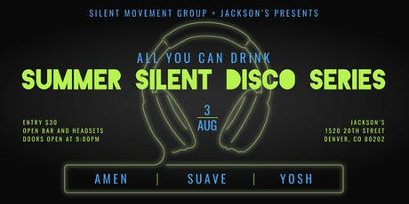 All You Can Drink Summer Silent Disco Series tickets