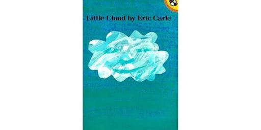 Storywalk: Little Cloud by Eric Carle