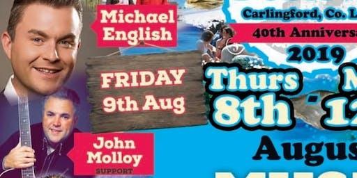 Carlingford Oyster Festival Michael English & Support John Molloy