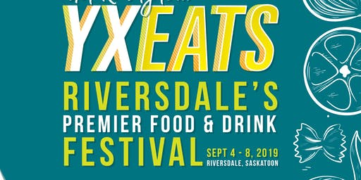 Night At The Roxy - YXEATS Food + Drink Festival