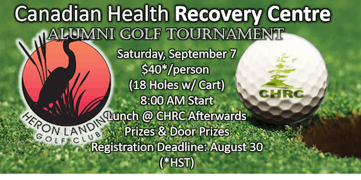 Canadian Health Recovery Centre Alumni Golf Tournament