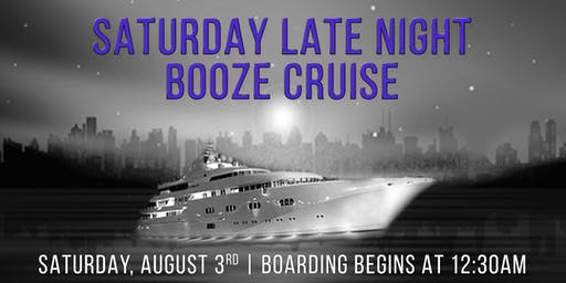 Saturday Late Night Booze Cruise On Spirit of Chicago