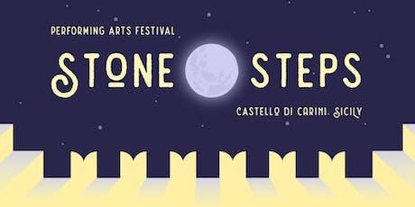 Stone Steps Festival 2019 - Atto I - Venerdi 26 Luglio biglietti