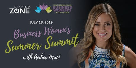 3rd Annual Business Women's Summer Summit with Amber Mac!  tickets