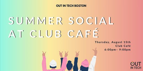 Out in Tech Boston | Summer Social at Club Cafe tickets