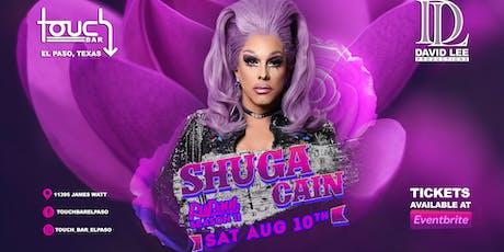 Shuga Cain • Rupaul's Drag Race Season 11 • Live at Touch Bar El Paso tickets