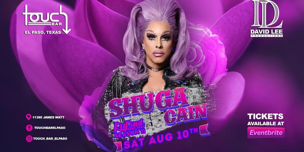 Shuga Cain • Rupaul's Drag Race Season 11 • Live at Touch Bar El