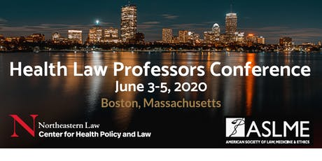 43rd Annual Health Law Professors Conference (2020) tickets