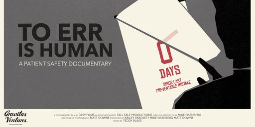"World Patient Safety Day Screening of ""To Err is Human"""