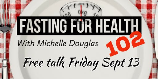 Fasting for Health 102
