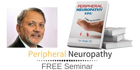 FREE Peripheral Neuropathy & Nerve Pain Breakthrough Dinner Seminar - Columbus, OH tickets