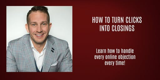 How to Turn Clicks into Closings