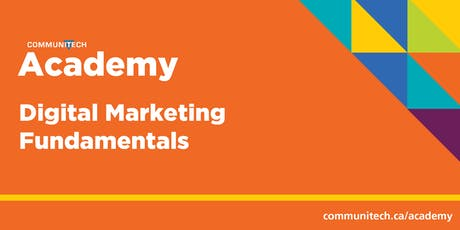 Communitech Academy: Digital Marketing Fundamentals tickets