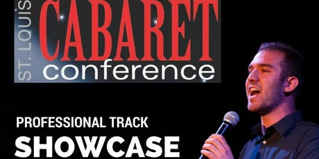 St Louis Cabaret Conference: PROFESSIONAL TRACK SHOWCASE tickets
