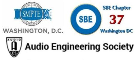 SMPTE, AES, and SBE -  DC August Joint Meeting - What You Need to Know About the 600 MHz Transition tickets