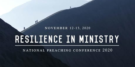National Preaching Conference 2020: Resilience in Ministry tickets